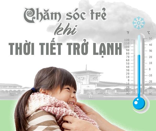 Giữ ấm và vệ sinh mũi cho trẻ khi thời tiết trở lạnh
